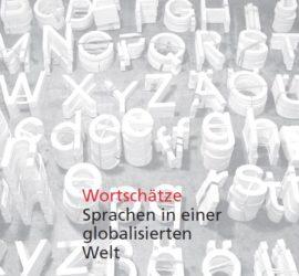 3/2007 Wortschätze - Sprachen in einer globalisierten Welt